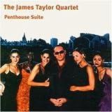 echange, troc James Taylor Quartet - Penthouse Suite
