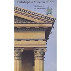 Philadelphia Museum of Art Handbook of Collections [Second Reprint, 1999]
