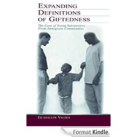 Expanding Definitions of Giftedness: The Case of Young Interpreters From Immigrant Communities
