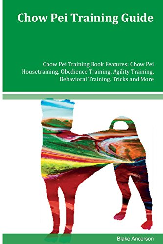 chow-pei-training-guide-chow-pei-training-book-features-chow-pei-housetraining-obedience-training-ag