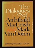 The Dialogues of Archibald MacLeish and Mark Van Doran