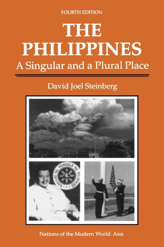 The Philippines: A Singular And A Plural Place, Fourth Edition (Nations of the Modern World)