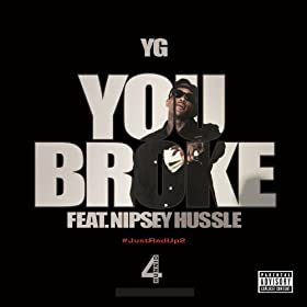 You Broke [Explicit]