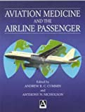 img - for Aviation Medicine and the Airline Passenger (Hodder Arnold Publication) book / textbook / text book