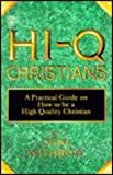 img - for Hi-Q Christians (The But I Don't Know How to ... Series) book / textbook / text book