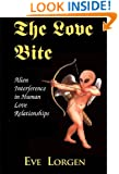 The Love Bite: Alien Interference in Human Love Relationships