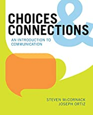 Choices & Connections: An Introduction to Communication, 1e
