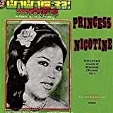 Various Princess Nicotine: Folk And Pop Sounds Of Myanmar (Burma) Vol. 1 [VINYL]