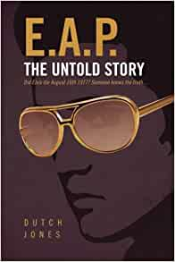 EAP - The Untold Story: Did Elvis die August 176th 1977? Someone knows