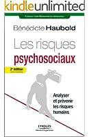 Les risques psychosociaux - Analyser et pr�venir les risques humains