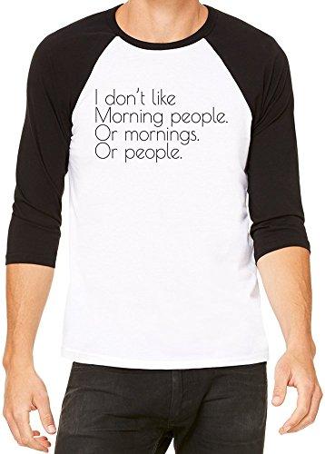 I Don't Like Morning People Slogan Baseball Jersey Unisex X-Large