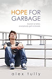 (FREE on 10/16) Hope For Garbage by Alex Tully - http://eBooksHabit.com