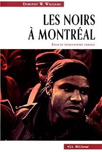 Les Noirs a Montreal 1628-1986 par Williams