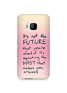 AMEZ its not the future that you are afraid of past Back Cover For HTC One M9
