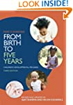 From Birth to Five Years: Children's...