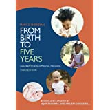 From Birth to Five Years: Children's Developmental Progressby Ajay Sharma
