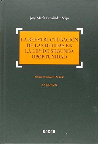 Reestructuración De Las Deudas En La Ley De Segunda Oportunidad,La (2ª Ed.)