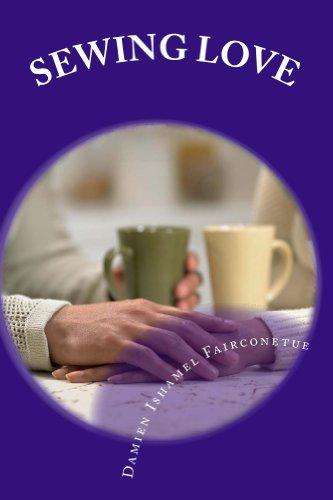 Damien Fairconetue - Sewing love (English Edition)