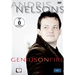 Andris Nelsons: Genius on Fire