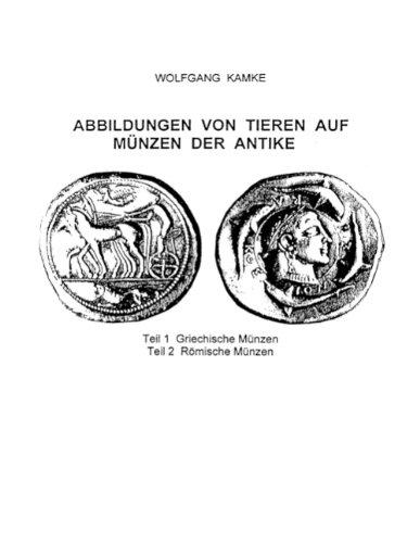 Abbildungen Von Tieren Auf Münzen Der Antike Teil 1 Griechische