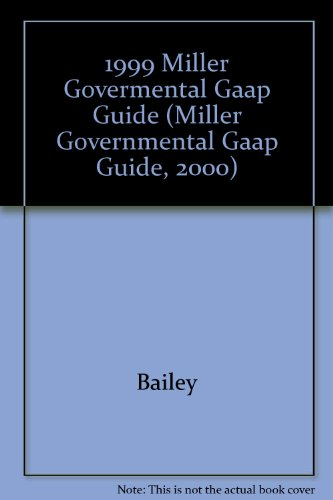 Miller Governmental Gaap Guide 2000: For State and Local Governments