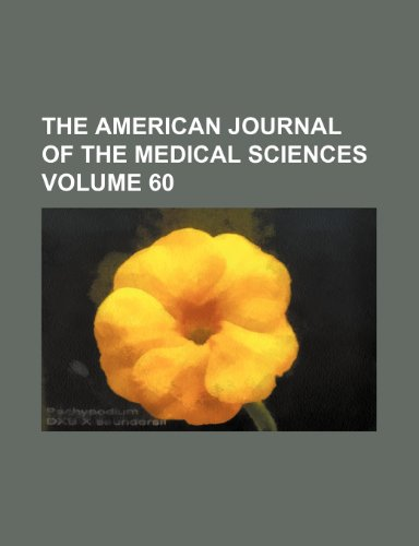 The American journal of the medical sciences Volume 60