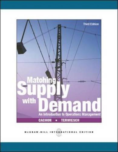 Matching supply with demand: an introduction to operatiions management (Economia e discipline aziendali)