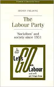 socialism in the labour party essay The labour party programme aims to explore the political ideas and the policy reforms which will define progressive politics in the new century it is affiliated to the labour party but is editorially and organisationally independent through its publications, seminars and conferences, the society provides an arena for open-minded public debate.