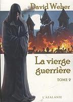 Le dieu de la guerre, livre 4 : La Vierge guerrière, tome 2