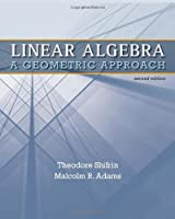 Linear Algebra: A Geometric Approach, 2nd Edition Front Cover