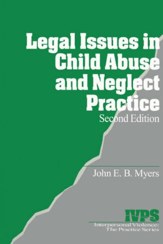 Legal Issues in Child Abuse and Neglect Practice...