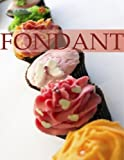 Fondant: Beautiful cakes decorated with fondant icing.