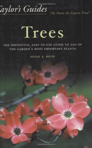 Taylor's Guide to Trees: The Definitive, Easy-to-use...