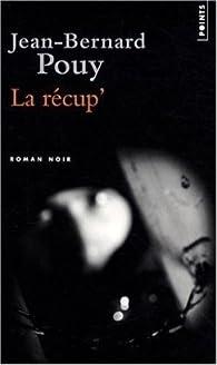 La R�cup' par Jean-Bernard Pouy