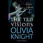 The Ten Visions | Olivia Knight