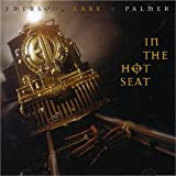 Emerson Lake & Palmer In the Hot Seat