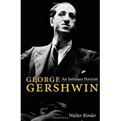 George Gershwin: An Intimate Portrait (Music in American Life)
