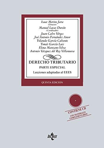 Derecho Tributario. Parte Especial. Lecciones Adaptadas Al EEES (Derecho - Biblioteca Universitaria De Editorial Tecnos)