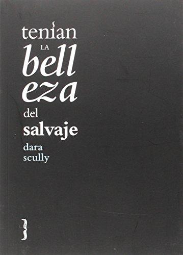 tenian-la-belleza-del-salvaje-coleccion-de-poesia