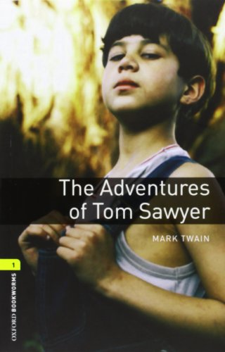 The Adventures of Tom Sawyer [With CD (Audio)] (Oxford...
