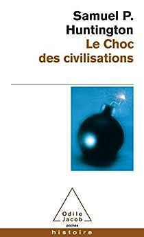 Le Choc des civilisations par Huntington