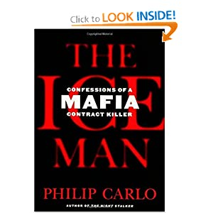 The Ice Man  Confessions of a Mafia Contract Killer