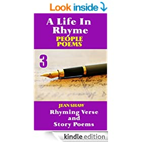 A Life In Rhyme - People Poems: Rhyming Verse and Story Poems