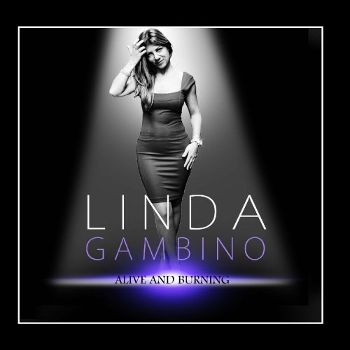Linda Gambino - Alive and Burning