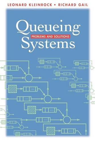 Queueing Systems: Problems and Solutions