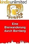 Eine Bierwanderung durch Bamberg: Ein...