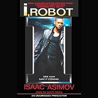 I, Robot Hörbuch von Isaac Asimov Gesprochen von: Scott Brick