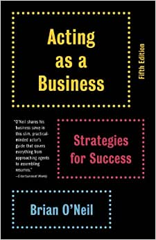 Download ebook Acting as a Business, Fifth Edition: Strategies for Success