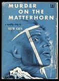img - for MURDER ON THE MATTERHORN - Guilt Edge Mystery book / textbook / text book