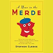 A Year in the Merde | [Stephen Clarke]